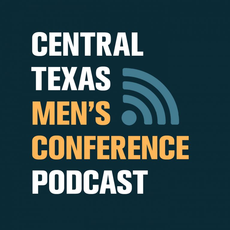 Central Texas Men's Conference Podcast